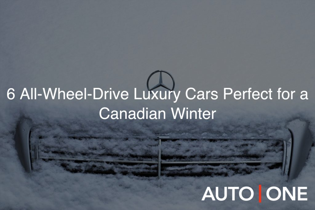 6 All-Wheel-Drive Luxury Cars Perfect for a Canadian Winter