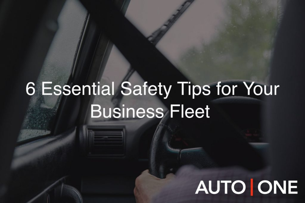 6 Essential Safety Tips for Your Business Fleet