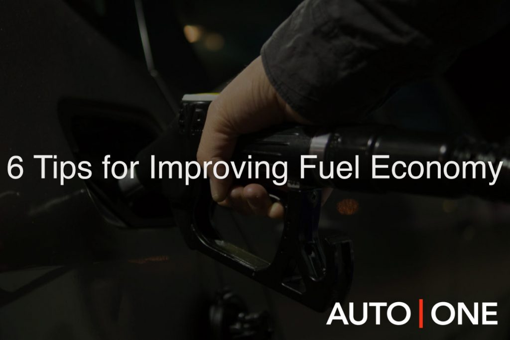 6 Tips for Improving Fuel Economy