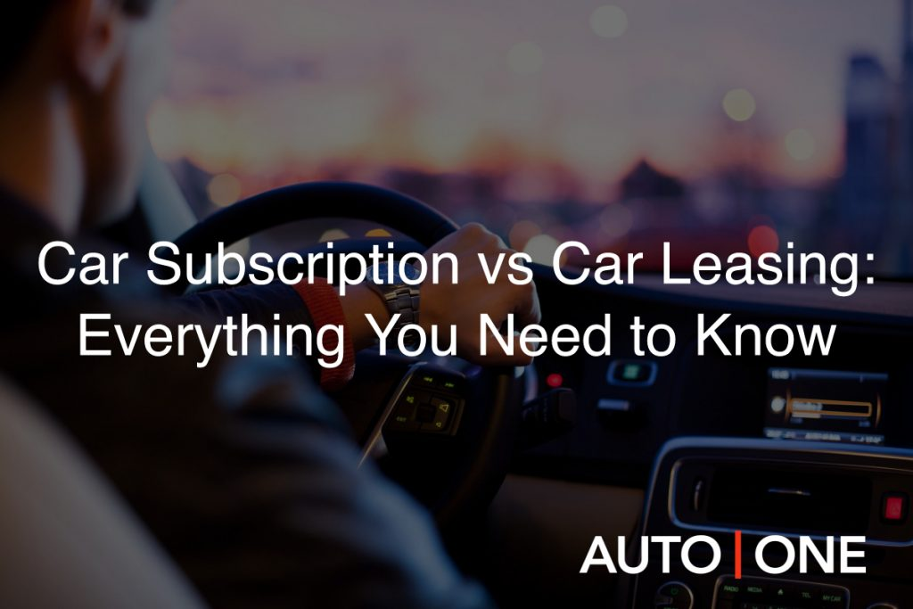Car Subscription vs. Car Leasing: Everything You Need to Know