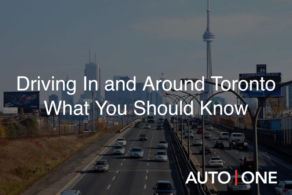 Driving In and Around Toronto What You Should Know