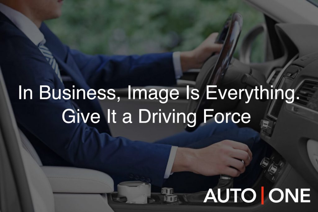 In Business, Image Is Everything. Give It a Driving Force.