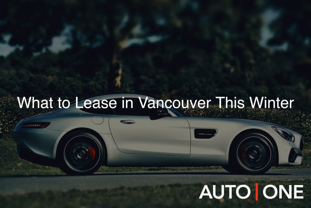 What to Lease in Vancouver This Winter
